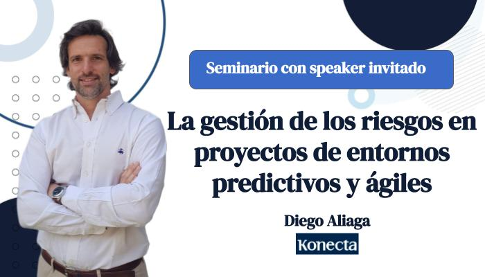 Seminario con speaker invitado: La gestión de los riesgos en proyectos